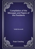 도서 이미지 - Compilation of the Messages and Papers of the Presidents - Section 2