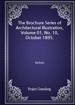 도서 이미지 - The Brochure Series of Architectural Illustration, Volume 01, No. 10, October 1895.