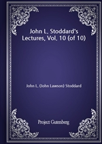 도서 이미지 - John L. Stoddard's Lectures, Vol. 10 (of 10)