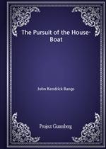 도서 이미지 - The Pursuit of the House-Boat (John Kendrick Bangs 저)