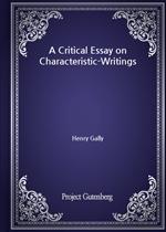 도서 이미지 - A Critical Essay on Characteristic-Writings