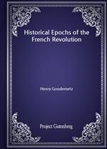 도서 이미지 - Historical Epochs of the French Revolution