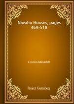 도서 이미지 - Navaho Houses, pages 469-518