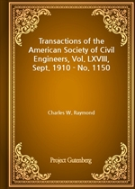 도서 이미지 - Transactions of the American Society of Civil Engineers, Vol. LXVIII, Sept. 1910 - No. 1150