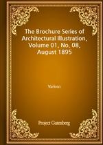 도서 이미지 - The Brochure Series of Architectural Illustration, Volume 01, No. 08, August 1895