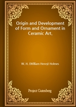 도서 이미지 - Origin and Development of Form and Ornament in Ceramic Art.