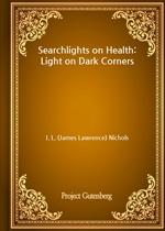 도서 이미지 - Searchlights on Health: Light on Dark Corners