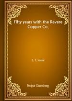 도서 이미지 - Fifty years with the Revere Copper Co.