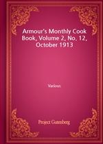 도서 이미지 - Armour's Monthly Cook Book, Volume 2, No. 12, October 1913