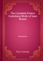 도서 이미지 - The Complete Project Gutenberg Works of Jane Austen