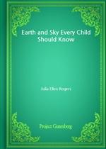 도서 이미지 - Earth and Sky Every Child Should Know