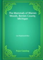 도서 이미지 - The Mammals of Warren Woods, Berrien County, Michigan