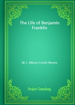 도서 이미지 - The Life of Benjamin Franklin