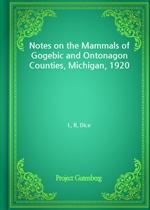 도서 이미지 - Notes on the Mammals of Gogebic and Ontonagon Counties, Michigan, 1920