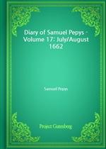 도서 이미지 - Diary of Samuel Pepys - Volume 17: July/August 1662