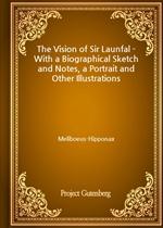 도서 이미지 - The Vision of Sir Launfal - With a Biographical Sketch and Notes, a Portrait and Other Illustrations