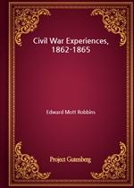 도서 이미지 - Civil War Experiences, 1862-1865
