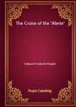 도서 이미지 - The Cruise of the 'Alerte'