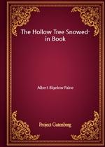 도서 이미지 - The Hollow Tree Snowed-in Book (Albert Bigelow Paine 저)