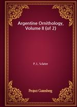 도서 이미지 - Argentine Ornithology, Volume II (of 2)