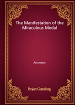 도서 이미지 - The Manifestation of the Miraculous Medal