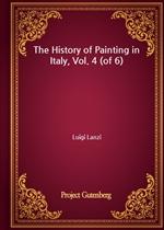 도서 이미지 - The History of Painting in Italy, Vol. 4 (of 6)
