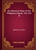 도서 이미지 - An Historical View of the Philippine Islands, Vol I (of 2)
