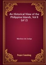 도서 이미지 - An Historical View of the Philippine Islands, Vol II (of 2)