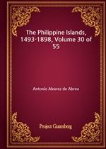 도서 이미지 - The Philippine Islands, 1493-1898, Volume 30 of 55