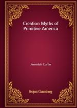도서 이미지 - Creation Myths of Primitive America