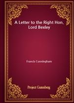 도서 이미지 - A Letter to the Right Hon. Lord Bexley