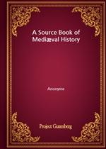도서 이미지 - A Source Book of Mediæval History
