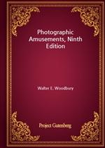 도서 이미지 - Photographic Amusements, Ninth Edition