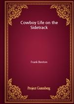 도서 이미지 - Cowboy Life on the Sidetrack