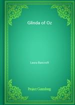 도서 이미지 - Glinda of Oz (Laura Bancroft 저)