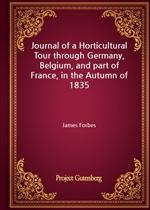 도서 이미지 - Journal of a Horticultural Tour through Germany, Belgium, and part of France, in the Autumn of 1835
