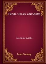 도서 이미지 - Fiends, Ghosts, and Sprites