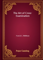 도서 이미지 - The Art of Cross-Examination
