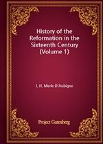도서 이미지 - History of the Reformation in the Sixteenth Century (Volume 1)