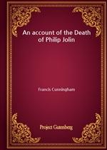 도서 이미지 - An account of the Death of Philip Jolin