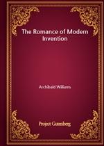 도서 이미지 - The Romance of Modern Invention