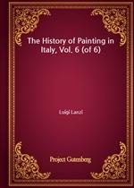도서 이미지 - The History of Painting in Italy, Vol. 6 (of 6)