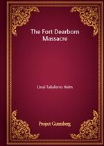 도서 이미지 - The Fort Dearborn Massacre