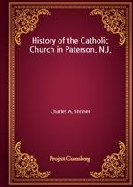도서 이미지 - History of the Catholic Church in Paterson, N.J.