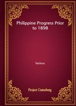 도서 이미지 - Philippine Progress Prior to 1898