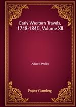 도서 이미지 - Early Western Travels, 1748-1846, Volume XII
