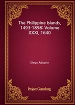 도서 이미지 - The Philippine Islands, 1493-1898: Volume XXXI, 1640