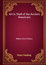 도서 이미지 - Art in Shell of the Ancient Americans