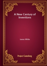 도서 이미지 - A New Century of Inventions