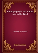 도서 이미지 - Photography in the Studio and in the Field